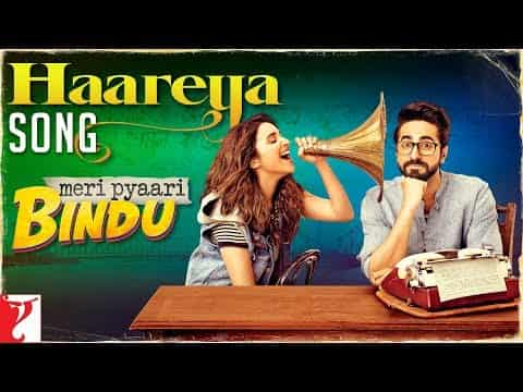 Haareya (हारेया) Lyrics- Arijit Singh | Meri Pyaari Bindu