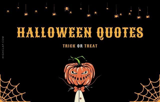 Top Brilliant Spooky Halloween Quotes
