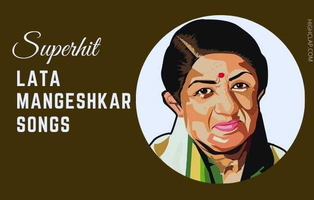 70+ Superhit And Evergreen Lata Mangeshkar Songs, With Lyrics