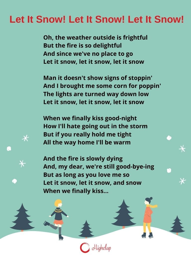 Let It Snow! Let It Snow! Let It Snow! Lyrics- A Winter Romance