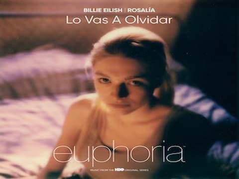 Lo Vas A Olvidar Lyrics- Euphoria | ROSALÍA, Billie Eilish