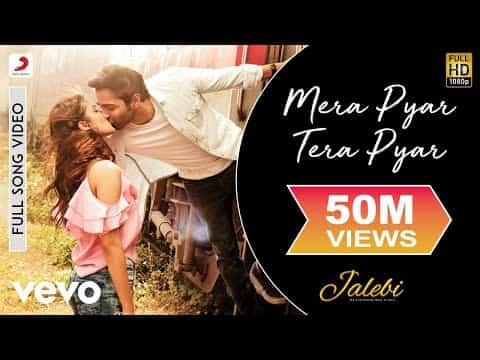 Mera Pyar Tera Pyar (मेरा प्यार तेरा प्यार) Lyrics- Jalebi | Arijit Singh