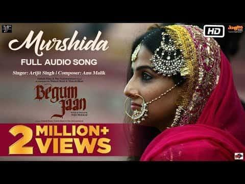 Murshida (मुर्शीदा) Lyrics- Begum Jaan | Arijit Singh | Rahat Indori