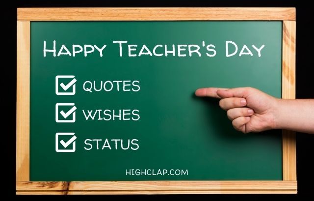 Inspiring Teacher's Day Quotes, Wishes, Messages And Status