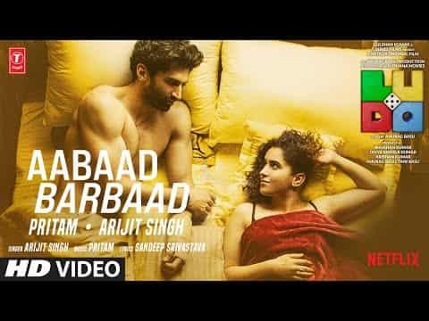 Aabaad Barbaad (आबाद बर्बाद) Lyrics- Ludo | Arijit Singh