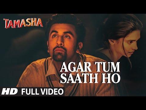 Agar Tum Saath Ho (अगर तुम साथ हो) Lyrics- Tamasha | Alka Yagnik, Arijit Singh
