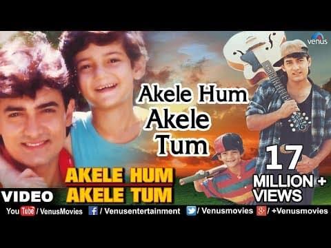 Akele Hum Akele Tum (अकेले हम अकेले तुम) Lyrics- Akele Hum Akele Tum | Udit Narayan, Aditya Narayan