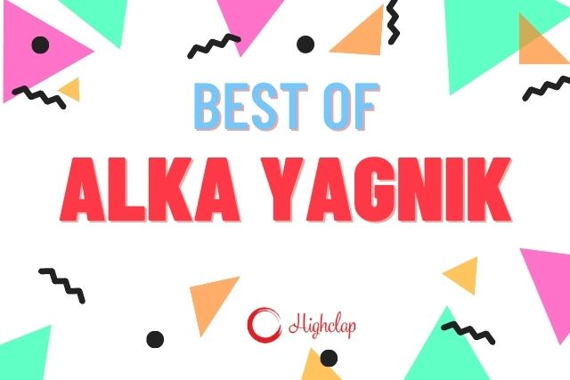 Best Alka Yagnik Songs Of All Time,  With Lyrics