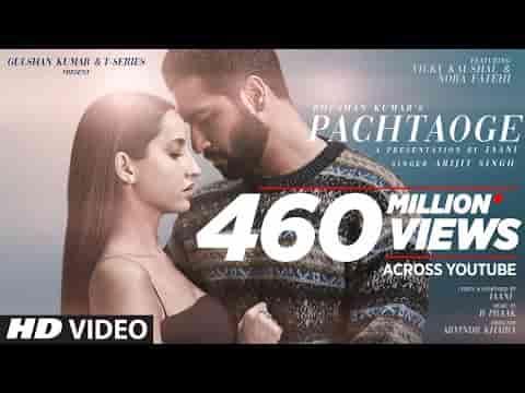 Bada Pachtaoge Lyrics- Arijit Singh | Vicky Kaushal, Nora Fatehi