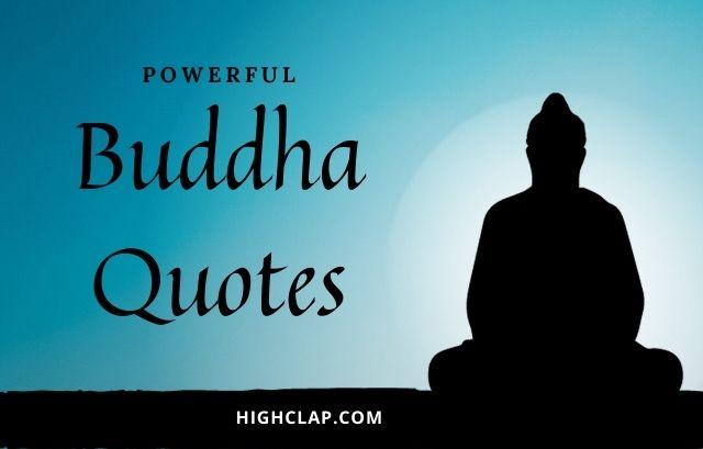 Deep Buddha Quotes On Life, Spirituality And Happiness - HighClap