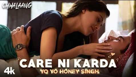 Care Ni Karda (केयर नि कारदा) Lyrics- Chhalaang | Sweetaj Brar, Yo Yo Honey Singh