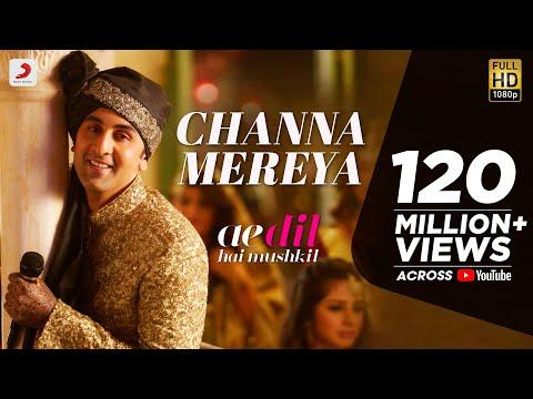 Channa Mereya (चन्ना मेरेया) Lyrics- Ae Dil Hai Mushkil | Arijit Singh