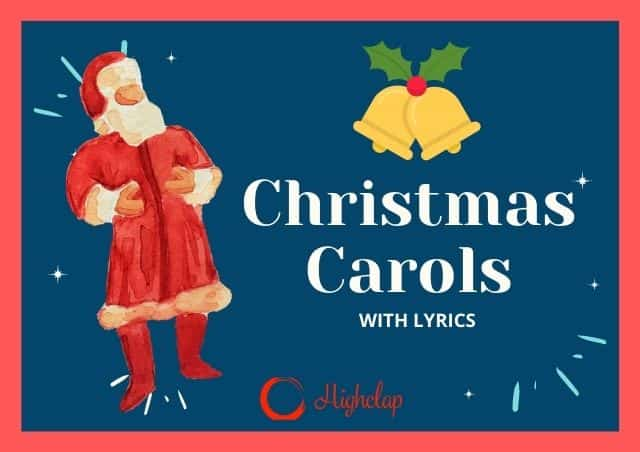 Most Famous Christmas Carol Songs Of All Time