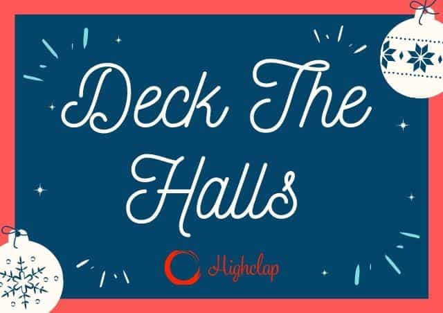 Deck The Halls Lyrics-Christmas Carol