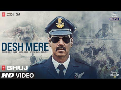 Desh Mere (देश मेरे) Lyrics- Bhuj: The Pride Of India   Arijit Singh