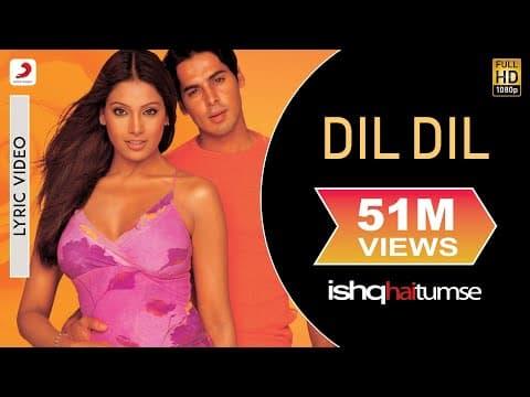 Dil Dil (दिल दिल) Lyrics- Ishq Hai Tumse | Alka Yagnik, Udit Narayan
