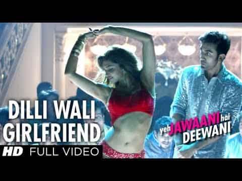 Dilliwaali Girlfriend (दिल्लीवाली गर्लफ्रेंड) Lyrics – Yeh Jawaani Hai Deewani  | Ranbir Kapoor, Deepika Padukone