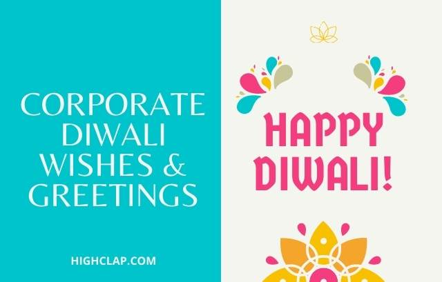 Diwali Wishes For Corporates, Clients, Customers & Employees