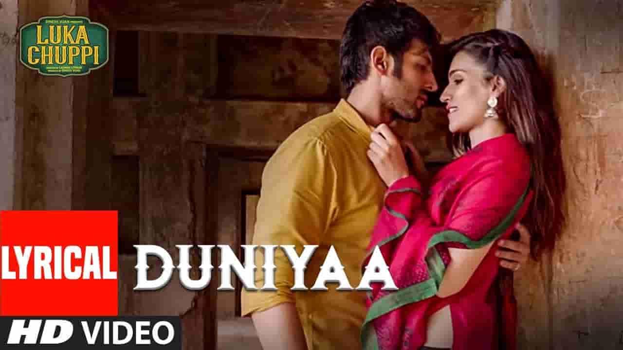 Duniyaa (दुनिया) Lyrics - Luka Chuppi | Akhil And Dhvani Bhanushali