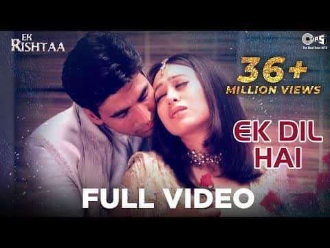 Ek Dil Hai (एक दिल है) Lyrics- Ek Rishtaa   Kumar Sanu, Alka Yagnik