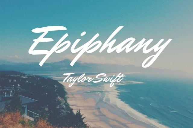 Epiphany Lyrics- folklore | Taylor Swift