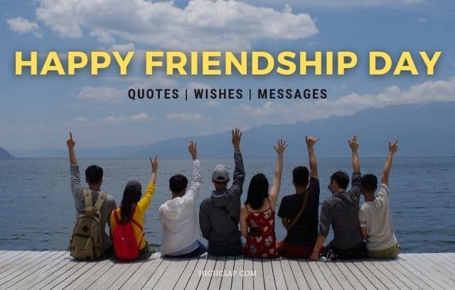 80+ Happy Friendship Day Quotes, Wishes And Messages