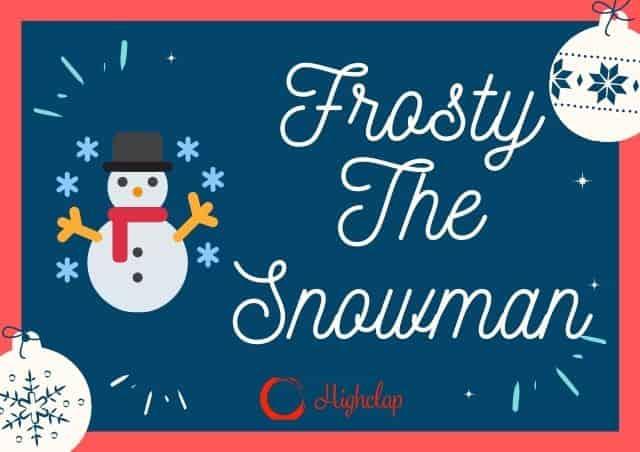 Frosty The Snowman Lyrics- Christmas Carol