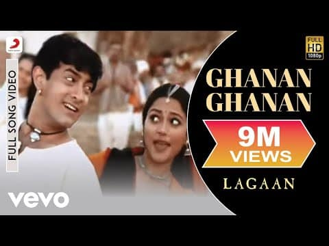Ghanan Ghanan (घनन घनन) Lyrics- Lagaan | Alka Yagnik, Udit Narayan, Sukhwinder Singh, Shankar Mahadevan & Shaan