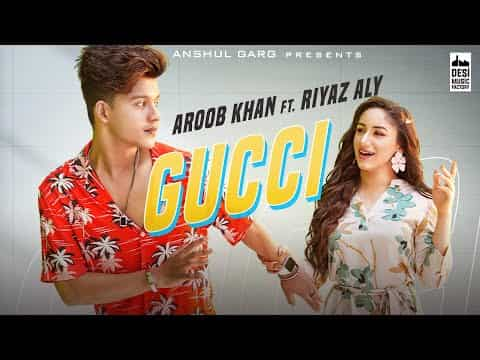Gucci (गुच्ची) Lyrics- Aroob Khan