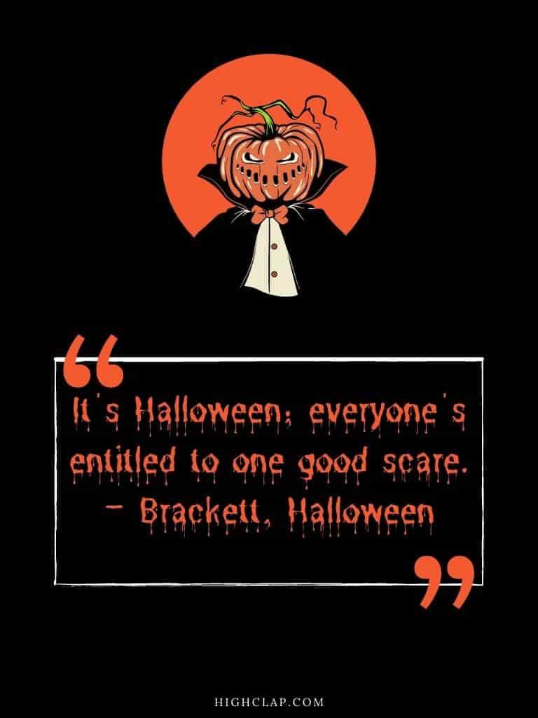 Halloween quote by Brackett