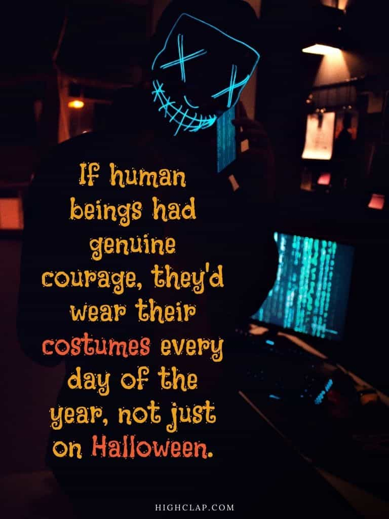 Halloween quote by Douglas Coupland