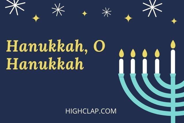 Hanukkah, Oh Hanukkah Lyrics | HighClap