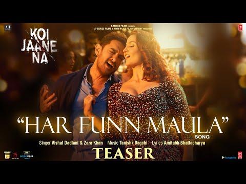 Har Funn Maula Lyrics- Koi Jaane Na | Vishal Dadlani, Zara Khan