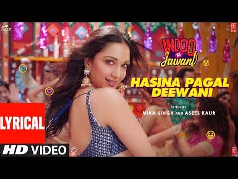 Hasina Pagal Deewani (हसीना पागल दीवानी) Lyrics- Indoo Ki Jawani | Mika Singh, Asees Kaur