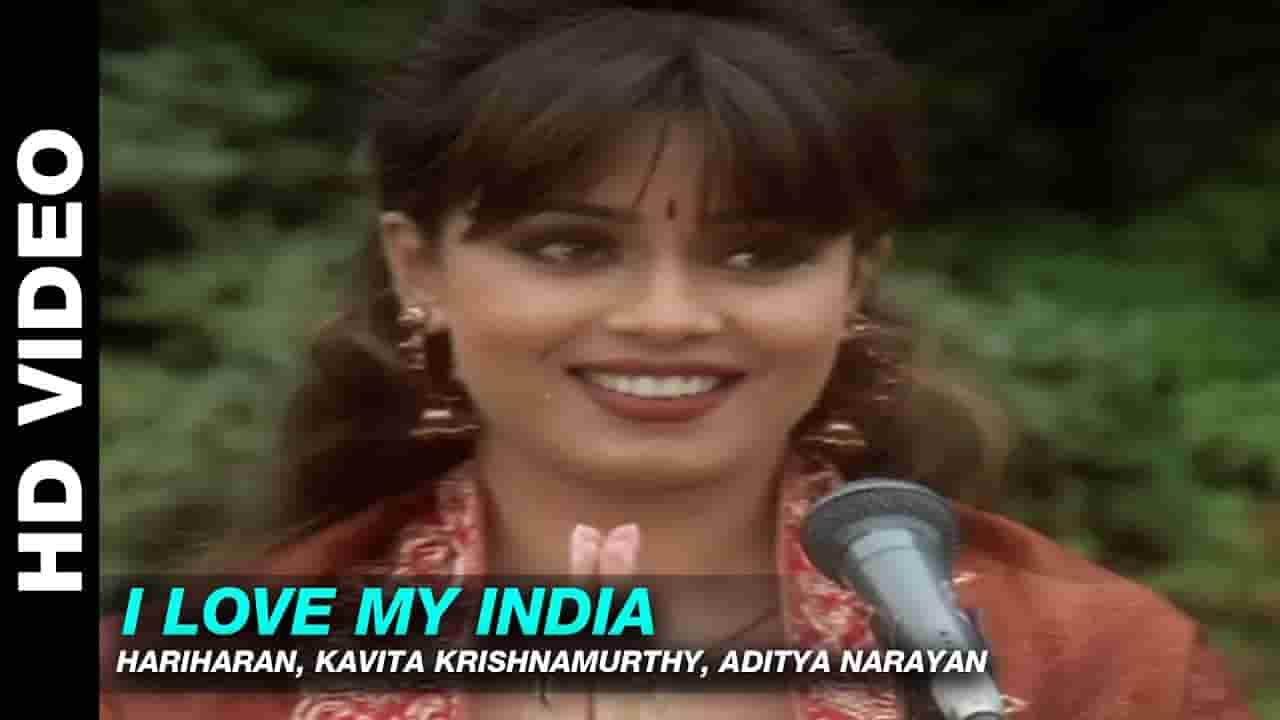 I Love My India (आई लव माई इंडिया) Lyrics- Pardes | Hariharan, Kavita Krishnamurthy, Aditya Narayan