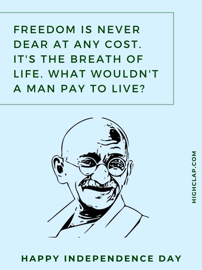 Independence Day Quotes By Freedom Fighters Of India - Mahatma Gandi
