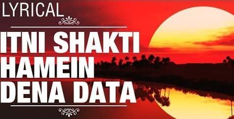 Itni shakti hame dena data (इतनी शक्ति हमें देना दाता) Lyrics- Ankush | Sushma Shrestha, Pushpa Pagdhare