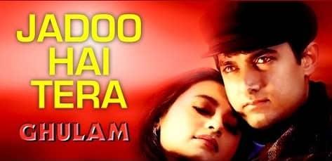 Jadoo Hai Tera Hi Jadoo (जादू है तेरा ही जादू) Lyrics- Ghulam | Alka Yagnik, Kumar Sanu