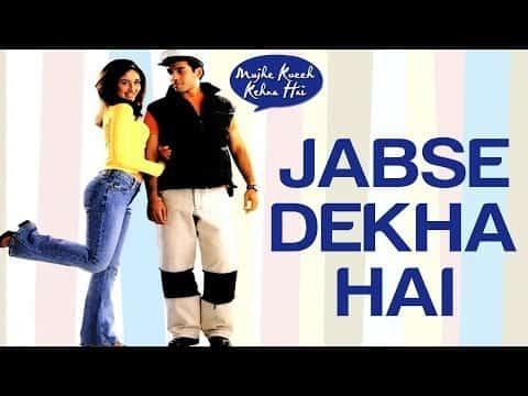 Jabse Dekha Hai (जब से देखा है) Lyrics- Mujhe Kucch Kehna Hai | Alka Yagnik, Babul Supriyo