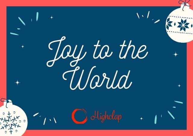 Joy to the World Lyrics- Christmas Carol