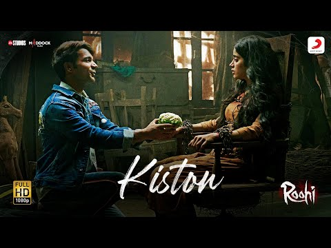 Kiston (किस्तों) Lyrics- Roohi | Jubin Nautiyal, Sachin-Jigar