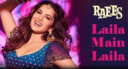 Laila Main Laila (लैला मैं लैला) Lyrics- Raees | Pawni Pandey