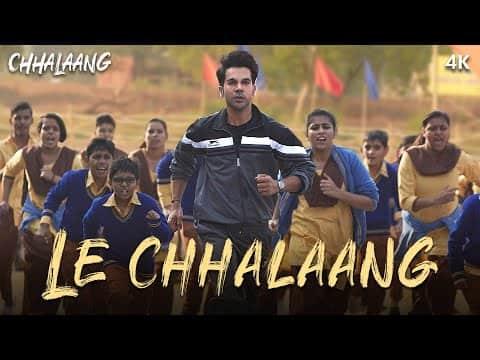 Le Chhalaang (ले छलाँग) Lyrics- Chhalaang | Daler Mehndi