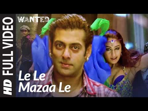 Le Le Mazaa Le (ले ले मज़ा ले) Lyrics- Wanted   Suzanne D'Mello, Soumya Raoh, Hrishikesh Kamerkar, Nikita Nigam
