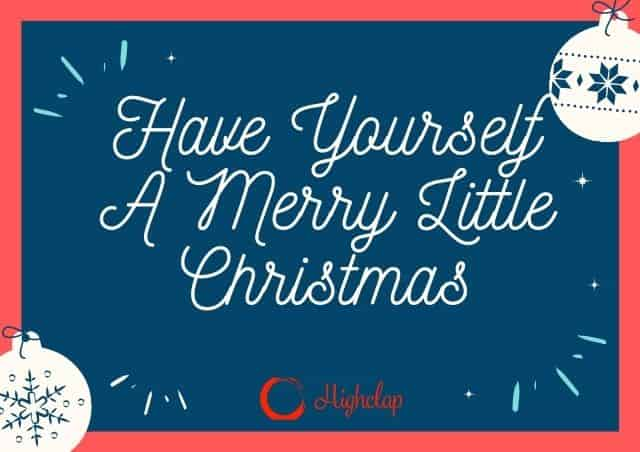 Have Yourself A Merry Little Christmas Lyrics | Judy Garland