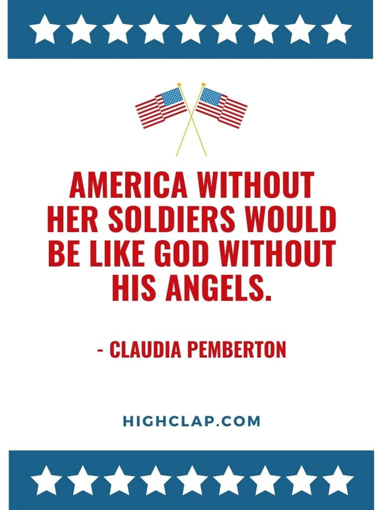 America without her soldiers would be like God without His angels - american memorial day