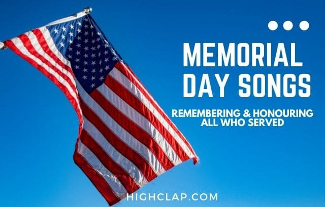 Best Memorial Days Songs To Honor And Remember Veterans