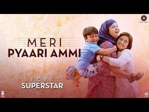 Meri Pyari Ammi (मेरी प्यारी अम्मी) Lyrics- Secret Superstar   Meghna Mishra