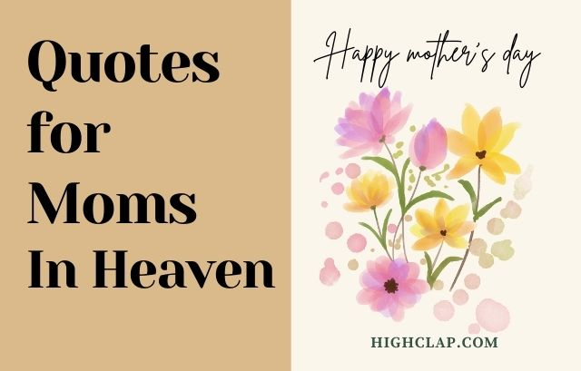 Best Quotes For Moms In Heaven On Mother's Day