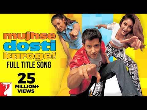 Mujhse Dosti Karoge (मुझसे दोस्ती करोगे) Lyrics- Mujhse Dosti Karoge | Alka Yagnik, Asha Bhosle, Udit Narayan